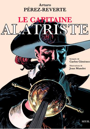 PÉREZ-REVERTE, Arturo El Capitán Alatriste