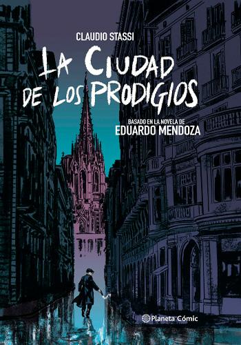 STASSI, Claudio La Ciudad de los Prodigios
