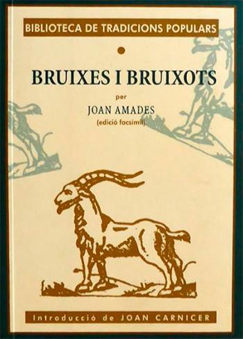 AMADES, JOAN BRUIXES I BRUIXOTS