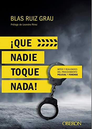 RUIZ GRAU, BLAS ¡QUE NADIE TOQUE NADA!