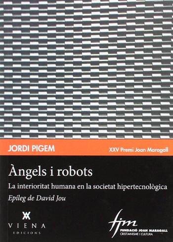 PIGEM, JORDI ÀNGELS I ROBOTS