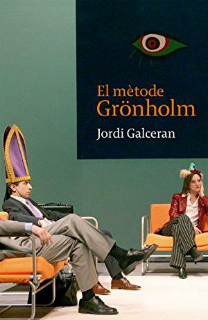 GALCERAN, Jordi El Mètode Grönholm