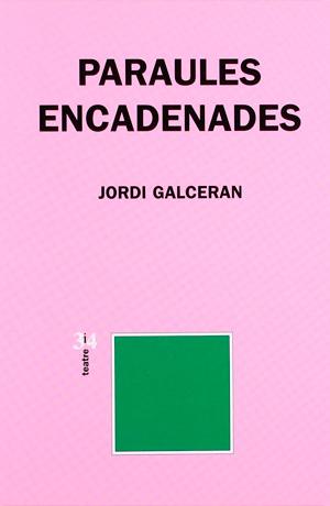 GALCERAN, Jordi Paraules encadenades