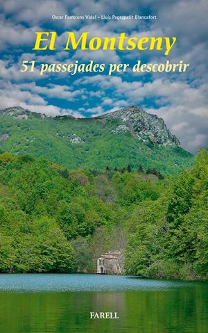 El Montseny : 51 passejades per descobrir / Òscar Farrerons Vidal