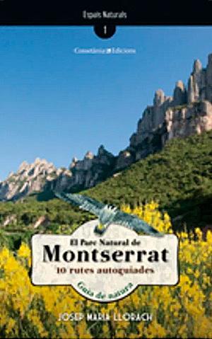 Parc Natural de Montserrat / Josep Maria Llorach