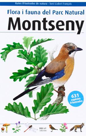 Flora i fauna del Parc Natural del Montseny / Toni Llobet i François