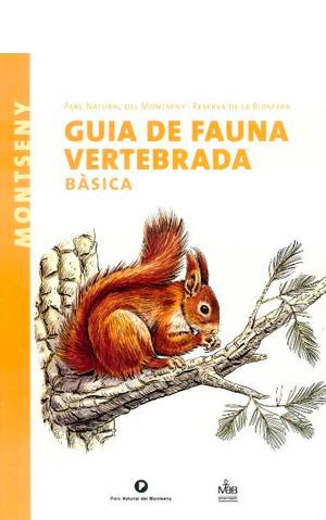 Guia de fauna vertebrada básica : Parc Natural del Montseny : reserva de la biosfera / Marc Marí