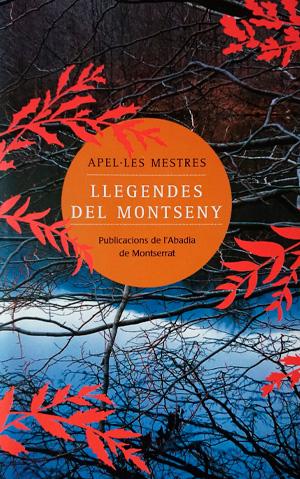 Llegendes del Montseny / Apel·les Mestres