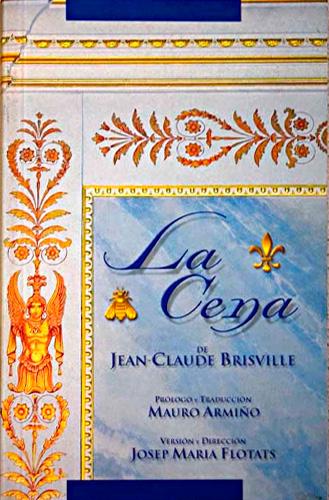 La Cena / Jean-Claude Brisville
