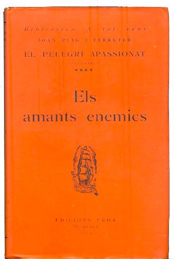 Joan Puig i Ferreter - Els amants enemics