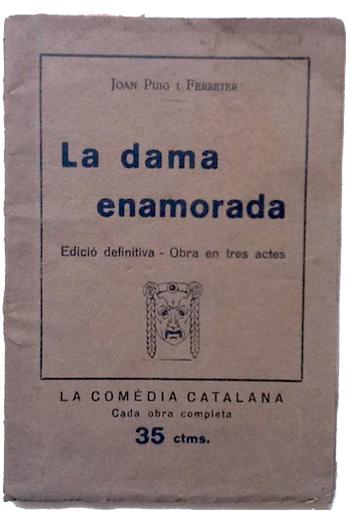 Joan Puig i Ferreter - La dama enamorada
