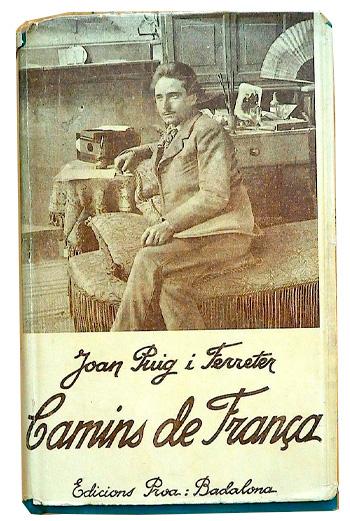 Joan Puig i Ferreter - Camins de França